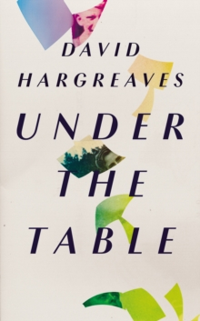 Under the Table, Hardback Book