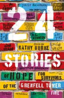 24 Stories : of Hope for Survivors of the Grenfell Tower Fire, Paperback / softback Book