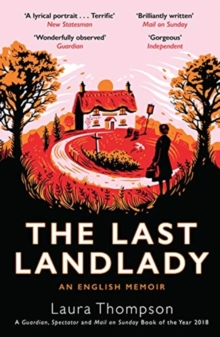 The Last Landlady : An English Memoir, Paperback / softback Book