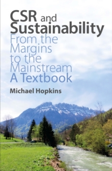CSR and Sustainability : From the Margins to the Mainstream: A Textbook, Paperback / softback Book