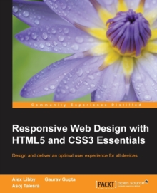 Responsive Web Design with HTML5 and CSS3 Essentials, Paperback / softback Book