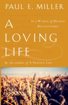 A Loving Life, Paperback Book