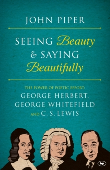 Seeing Beauty and Saying Beautifully, Paperback / softback Book