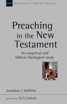 PREACHING IN THE NEW TESTAMENT, Paperback Book