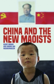 China and the New Maoists, Paperback Book