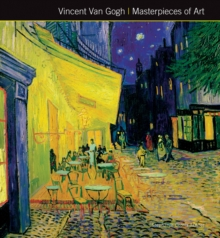 Vincent Van Gogh Masterpieces of Art, Hardback Book