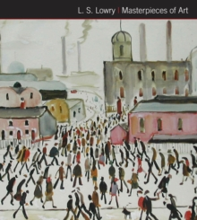 L.S. Lowry Masterpieces of Art, Hardback Book