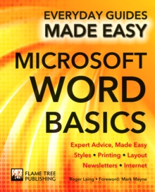Microsoft Word Basics : Expert Advice, Made Easy, Paperback Book