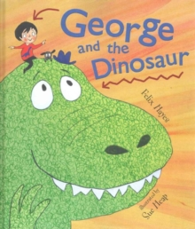 George and the Dinosaur, Hardback Book