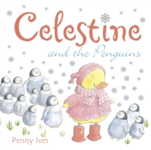 Celestine and the Penguins, Paperback Book