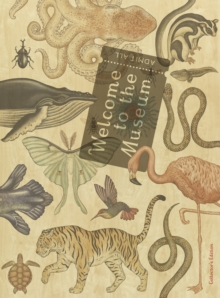 Welcome to the Museum : Animalium Collector's Edition, Hardback Book