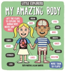 Little Explorers: My Amazing Body, Hardback Book