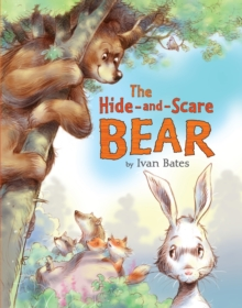 The Hide-and-Scare Bear, Hardback Book