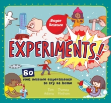 Super Science: Experiments, Hardback Book