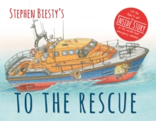 Stephen Biesty's to the Rescue, Hardback Book