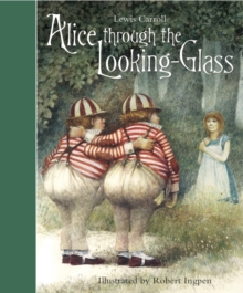 Alice Through the Looking-Glass, Hardback Book