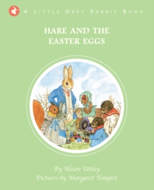 Little Grey Rabbit: Hare and the Easter Eggs, Hardback Book