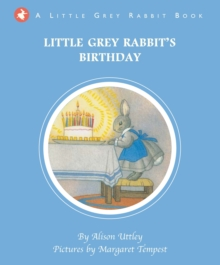 Little Grey Rabbit's Birthday, Hardback Book