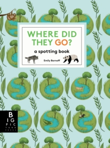 Where Did They Go?, Hardback Book