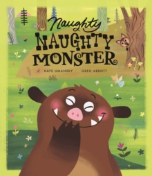 Naughty Naughty Monster, Hardback Book