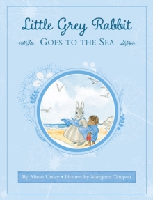 Little Grey Rabbit Goes to Sea, Hardback Book