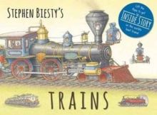 Stephen Biesty's Trains : Cased Board Book with Flaps, Hardback Book