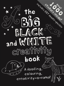 The Big Black & White Creativity Book, Paperback / softback Book