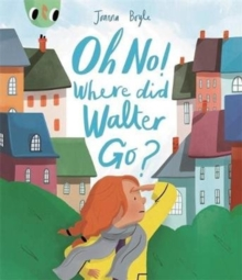 Oh No! Where Did Walter Go?, Paperback Book