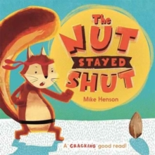 The Nut Stayed Shut, Paperback Book