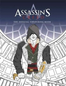 Assassin's Creed Colouring Book : The official colouring book., Paperback Book