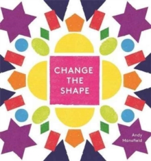 Change the Shape, Hardback Book