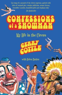 Confessions of a Showman : My Life in the Circus, EPUB eBook