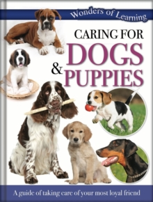 Wonders of Learning: Caring for Dogs and Puppies : Reference Omnibus, Hardback Book