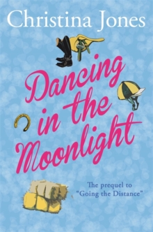 Dancing in the Moonlight : The Milton St John Trilogy, Paperback / softback Book