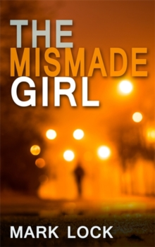 The Mismade Girl, Paperback / softback Book