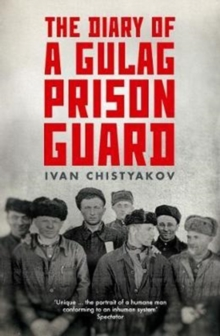 The Diary of a Gulag Prison Guard, Paperback / softback Book