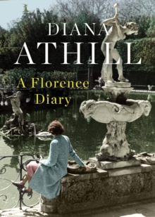 A Florence Diary, Hardback Book