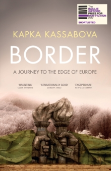 Border : A Journey to the Edge of Europe, Paperback / softback Book