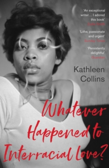 Whatever Happened to Interracial Love?, EPUB eBook