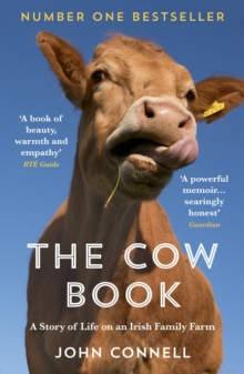 The Cow Book : A Story of Life on a Family Farm, EPUB eBook