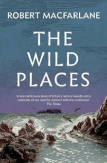 The Wild Places, Paperback / softback Book