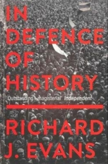 In Defence Of History, Paperback / softback Book