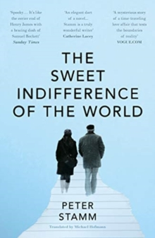 The Sweet Indifference of the World, Paperback / softback Book