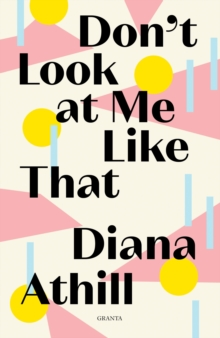 Don't Look At Me Like That, Paperback / softback Book