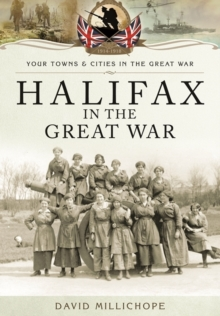 Halifax in the Great War, Paperback / softback Book