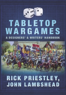 Tabletop Wargames: A Designers' and Writers' Handbook, Paperback / softback Book