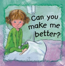 Can You Make Me Better?, Paperback Book