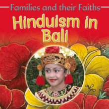 Families and their Faiths: Hinduism in Bali, Paperback / softback Book