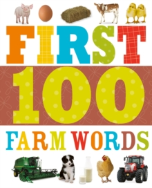 First 100 Farm Words : First 100, Board book Book