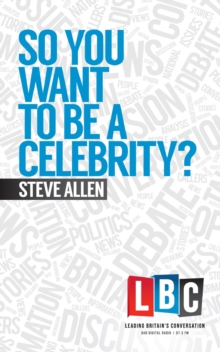 So You Want to be a Celebrity, Hardback Book